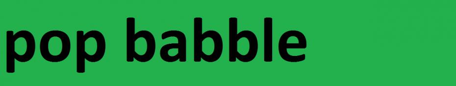 pop babble